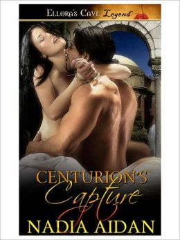 Centurion's Capture (Imperial Desires, Book Three)