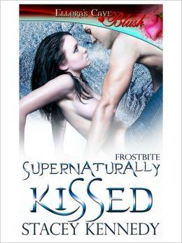 Supernaturally Kissed