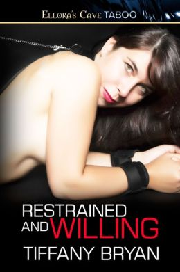 Restrained and Willing