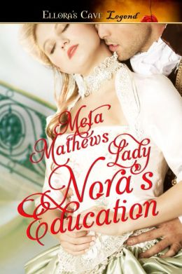 Lady Nora's Education