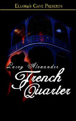 French Quarter (Hot in the City Series #1)