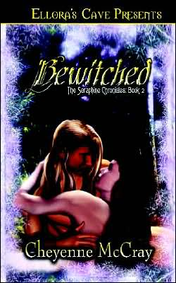 Bewitched (Seraphine Chronicles Series #2)
