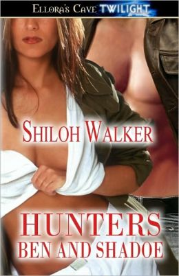 Ben and Shadoe (Hunters Series)