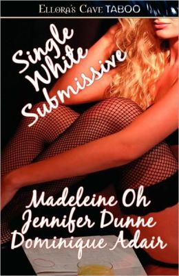 Single White Submissive