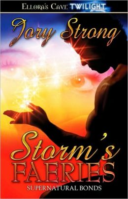 Storm's Faeries (Supernatural Bonds Series #2)