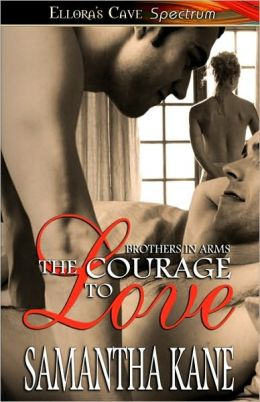 The Courage To Love - Brothers In Arms