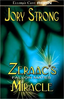Zeraac's Miracle (Fallon Mates Series)