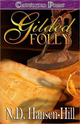 Gilded Folly
