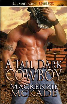 A Tall, Dark, Cowboy