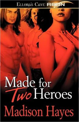 Made for Two Heroes