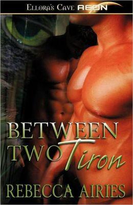 Between Two Tiron