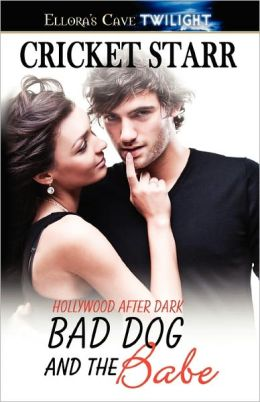 Bad Dog And The Babe