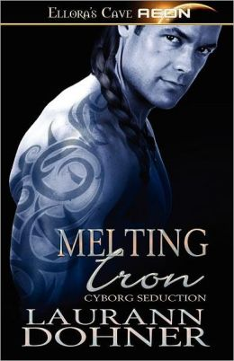 Melting Iron (Cyborg Seduction Series #3)