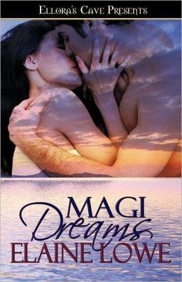 Magi Dreams