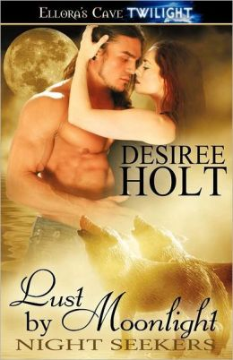 Lust by Moonlight (Night Seekers Series #2)