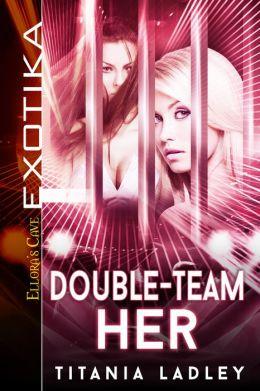Double-Team Her