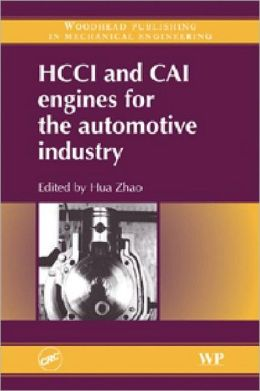 Homogeneous Charge Compression Ignition (HCCI) and Controlled Auto Ignition (CAI) Engines for the Automotive Industry
