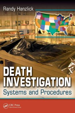 Death Investigation: Systems and Procedures
