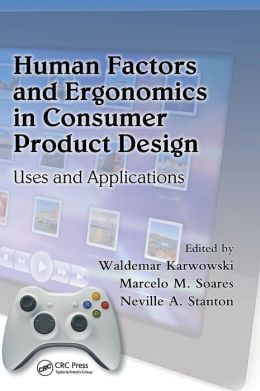Human Factors and Ergonomics in Consumer Product Design: Uses and Applications