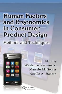 Human Factors and Ergonomics in Consumer Product Design: Methods and Techniques