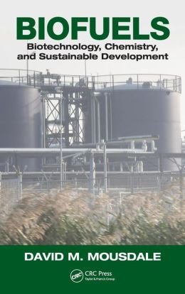 Biofuels: Biotechnology, Chemistry, and Sustainable Development