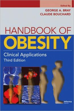Handbook of Obesity: Clinical Applications, Third Edition