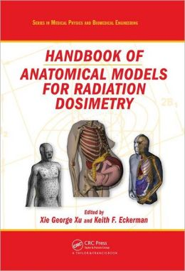 Anatomical Models for Radiation Dosimetry
