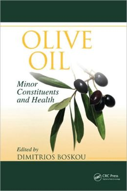Olive Oil: Minor Constituents and Health