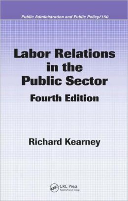 Labor Relations in the Public Sector, Fourth Edition