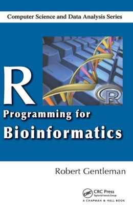 R Programming for Bioinformatics