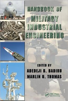 Handbook of Military Industrial Engineering