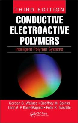 Conductive Electroactive Polymers: Intelligent Polymer Systems