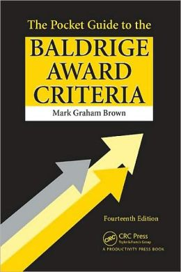 The Pocket Guide to the Baldrige Criteria - 14th Edition