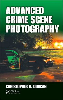 Advanced Crime Scene Photography