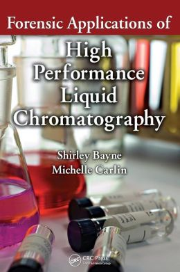Forensic Applications of High Performance Liquid Chromatography
