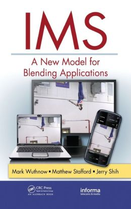 IMS: A New Model for Blending Applications