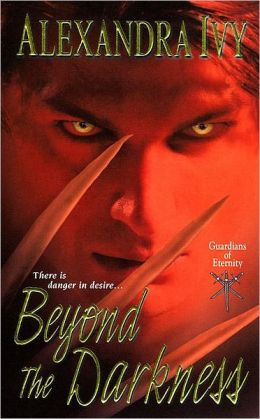 Beyond the Darkness (Guardians of Eternity Series #6)