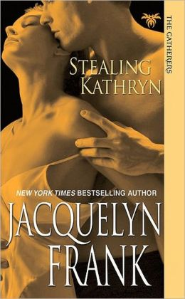 Stealing Kathryn (Gatherers Series #2)