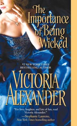The Importance of Being Wicked