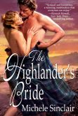 Book Cover Image. Title: The Highlander's Bride, Author: Michele Sinclair