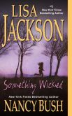 Book Cover Image. Title: Something Wicked, Author: Lisa Jackson