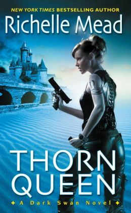 Thorn Queen (Dark Swan Series #2)
