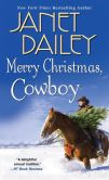 Book Cover Image. Title: Merry Christmas, Cowboy, Author: Janet Dailey