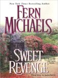 Book Cover Image. Title: Sweet Revenge (Sisterhood Series #5), Author: Fern Michaels