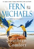 Book Cover Image. Title: Southern Comfort, Author: Fern Michaels