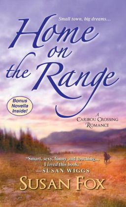 Home on the Range:: A Caribou Crossing Romance