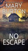 Book Cover Image. Title: No Escape, Author: Mary Burton