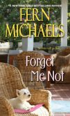 Book Cover Image. Title: Forget Me Not, Author: Fern Michaels