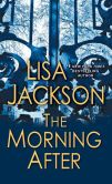 Book Cover Image. Title: The Morning After, Author: Lisa Jackson