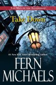 Book Cover Image. Title: Take Down, Author: Fern Michaels